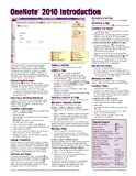 OneNote 2010 Introduction Quick Reference Guide (Cheat Sheet of Instructions, Tips & Shortcuts - Laminated Card)
