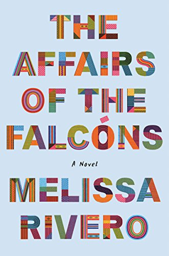 Image of The Affairs of the Falcóns: A Novel