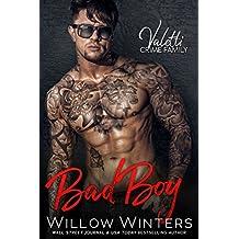 Bad Boy: A Dark Standalone Mafia Romance (Valetti Crime Family)