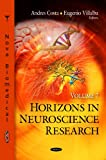 Horizons in Neuroscience Research, Andres Costa and Eugenio Villalba, 1619421887
