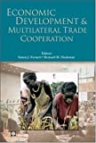 Economic Development and Multilateral Trade Cooperation, , 0821360639