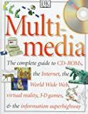 Multimedia, Deni Bown and Dorling Kindersley Publishing Staff, 0789404222