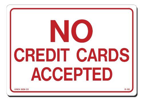[해외]린치 10에서 x 7로 표시 합니다. 흰색 플라스틱에 빨간색으로 표시 신용 카드 없음 / Lynch Signs 10 in. x 7 in. Sign Red on White Plastic No Credit Cards Accepted