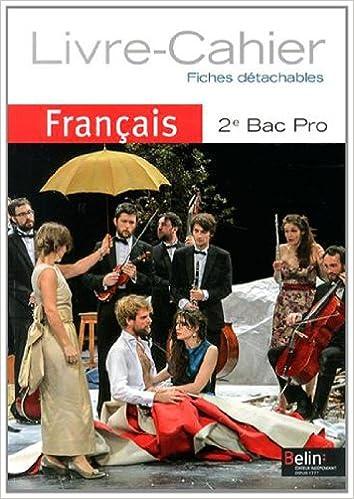 Francais 2e Bac Pro Livre Cahier Chantal Delannoy Poilve