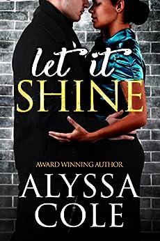 Let It Shine by [Cole, Alyssa]