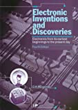 Electronic Inventions and Discoveries, G. W. Dummer and E. Davies, 075030376X