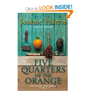 Five Quarters of the Orange [5 QUARTERS OF THE ORANGE] Joanne Harris