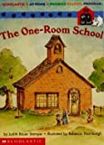 The One-room School (Scholastic at-home Reading Program #29)