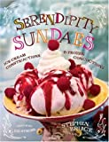 img - for Serendipity Sundaes: Ice Cream Constructions and Frozen Concoctions book / textbook / text book