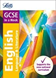 Letts GCSE In a Week - New 2015 Curriculum – GCSE English: In a Week