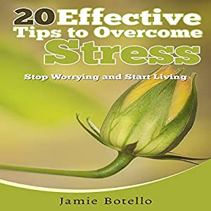 20 Effective Tips to Overcome Stress Audiobook