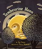 Tambourine Moon, Joy Jones, 0689806485