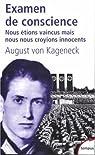 Examen de conscience. Nous étions vaincus, mais nous nous croyions innocents par August von Kageneck