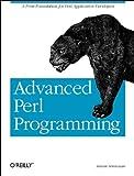 Advanced Perl Programming, Srinivasan, Sriram, 1565922204