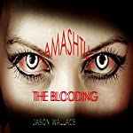 Lamashtu: The Blooding | Jason Wallace