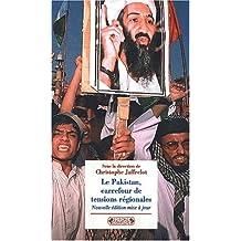 Le Pakistan, carrefour de tensions régionales