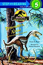 Dinosaurs Alive!: The Dinosaur-Bird Connection