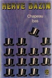 Chapeau bas par Bazin