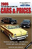 2005 Standard Guide to Cars and Prices, Ron Kowalke, 0873498739