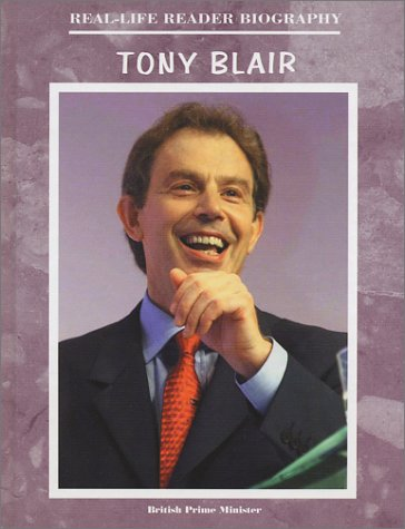 Tony Blair (Real-Life Reader Biography)