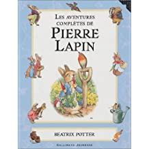 AVENTURES COMPLÈTES DE PIERRE LAPIN (LES)