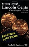 Looking Through Lincoln Cents, Charles Daughtrey, 0974237191