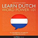Learn Dutch: Word Power 101: Absolute Beginner Dutch