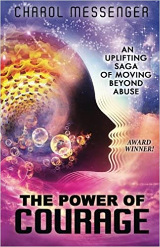 Book The Power of Courage: An Uplifting Saga of Moving Beyond Abuse