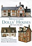 Miniature Dolls' Houses in 1/24th Scale: A Complete Guide to Making and Furnishing Houses
