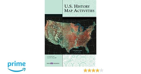 Amazon us history map activities 9780825143496 e richard amazon us history map activities 9780825143496 e richard churchill linda r churchill books gumiabroncs Images
