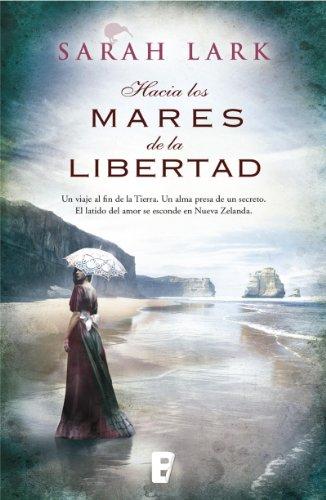Descargar Libro Hacia Los Mares De La Libertad Sarah Lark