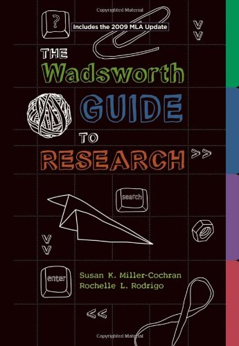The Wadsworth Guide to Research, 2009 MLA Update Edition (2009 MLA Update Editions)