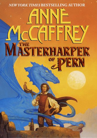 MasterHarper of Pern (Dragonriders of - Houston Colony First