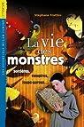 La Vie des monstres par Frattini