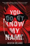 img - for You Don't Know My Name (The Black Angel Chronicles) book / textbook / text book