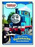 Thomas und seine Freunde: Gutenacht-Geschichten: Meine schönsten Gutenacht-Geschichten