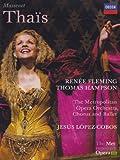 Massenet: Thais- The Metropolitan Opera