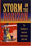 Storm on the Horizon, Justus D. Doenecke, 074250784X