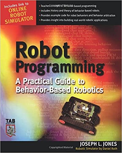 Download E-books Robot Programming : A Practical Guide to Behavior