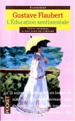 L'Education Sentimentale, Texte Integral (French Edition)