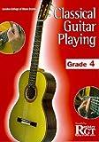 Classical Guitar Playing: Grade 4, Tony Skinner & Raymond Burley, 1898466645