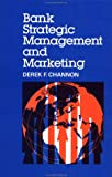 img - for Bank Strategic Management and Marketing book / textbook / text book