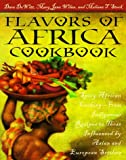img - for Flavors of Africa Cookbook : Spicy African Cooking - From Indigenous Recipes to Those Influenced by Asian and European Settlers book / textbook / text book