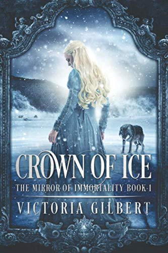 - Crown of Ice (The Mirror of Immortality)