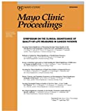 Mayo Clinic Proceedings Symposium on the Clinical Significance of Quality of Life Measures in Cancer Patients, , 0977130851