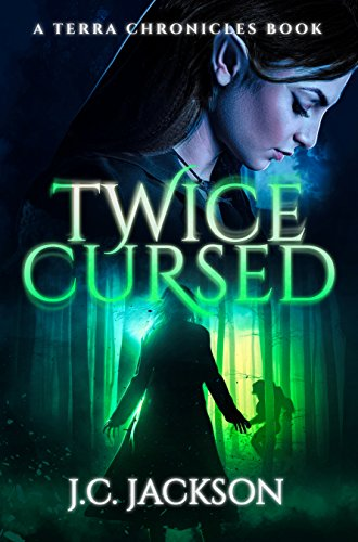 Twice Cursed (Terra Chronicles Book 3) (English Edition)