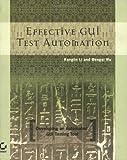 Effective GUI Test Automation, Kanglin Li and Mengqi Wu, 0782143512