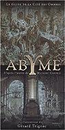 Abyme - Le Guide de la cité des ombres - Collectif par Bardas