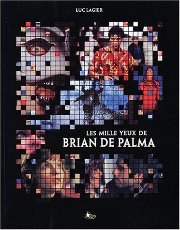 Les mille yeux de Brian de Palma (Cinéma)