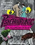 The Psychotronic Encyclopedia of Film, Michael J. Weldon, 034534345X